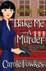 Bake Me A Murder, a cozy mystery
